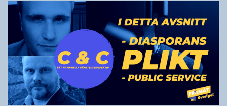 C & C podd – Diasporans plikt -Public service